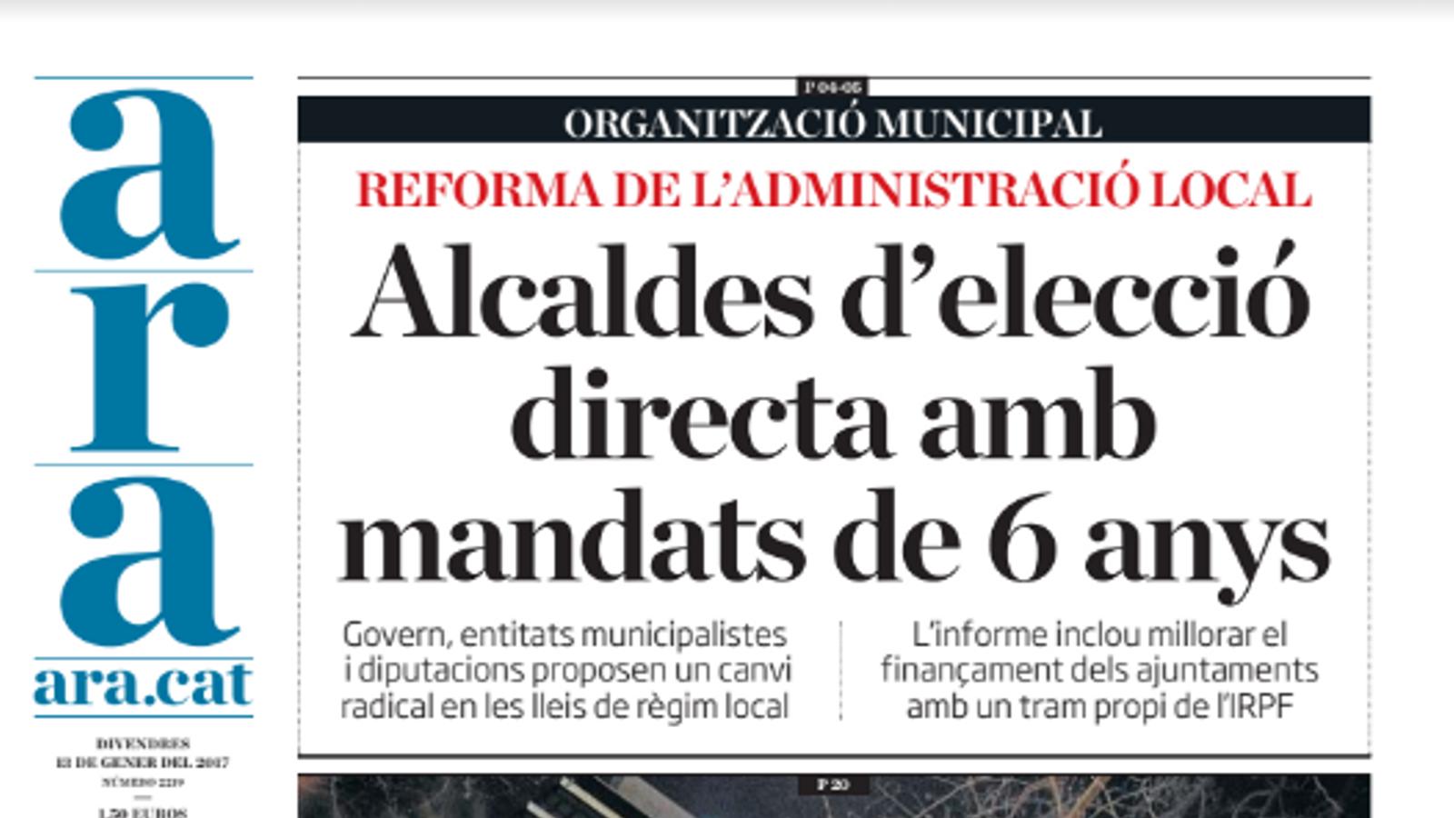 """""""Alcaldes d'elecció directa amb mandats de 6 anys"""", portada de l'ARA d'aquest divendres"""