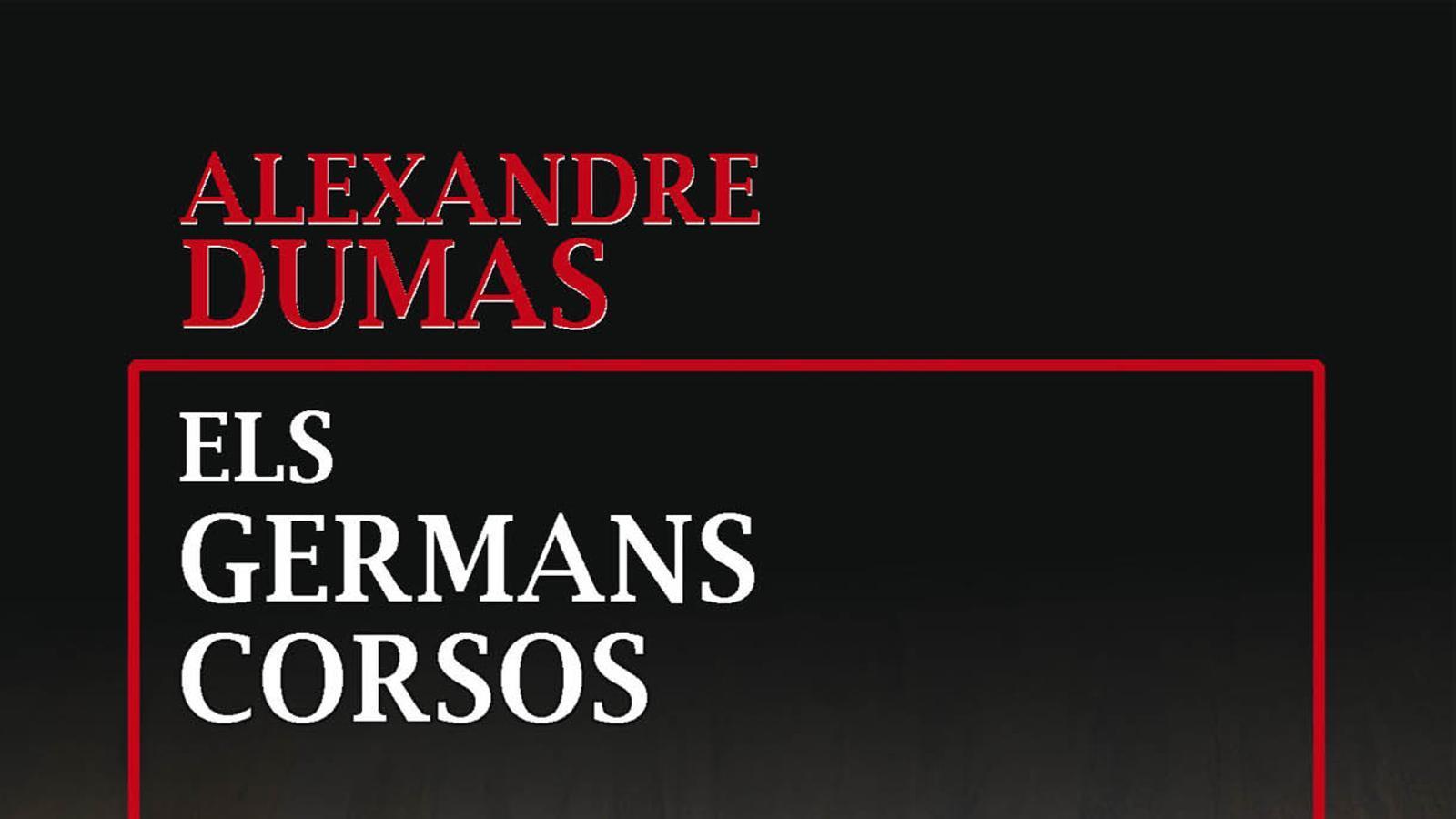 'Els germans corsos', d'Alexandre Dumas