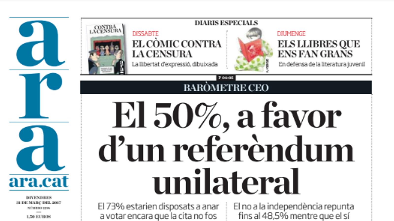 """""""El 50%, a favor d'un referèndum unilateral"""", portada de l'ARA d'aquest divendres"""