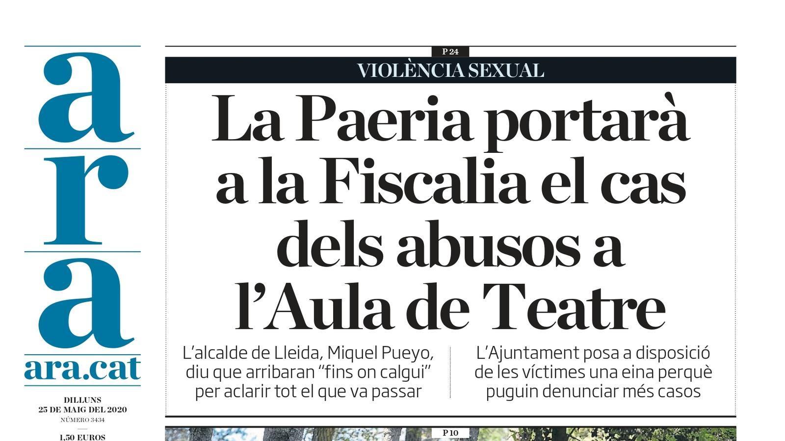 """""""La Paeria portarà a la Fiscalia el cas dels abusos a l'Aula de Teatre"""", portada de l'ARA"""