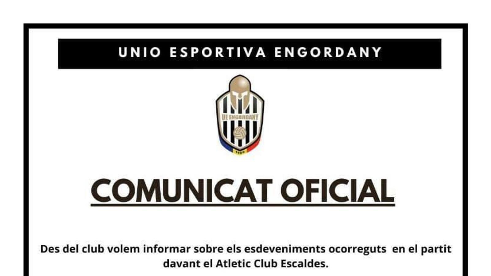 El comunicat oficial de la Unió Esportiva Engordany. / FACEBOOK UE ENGORDANY
