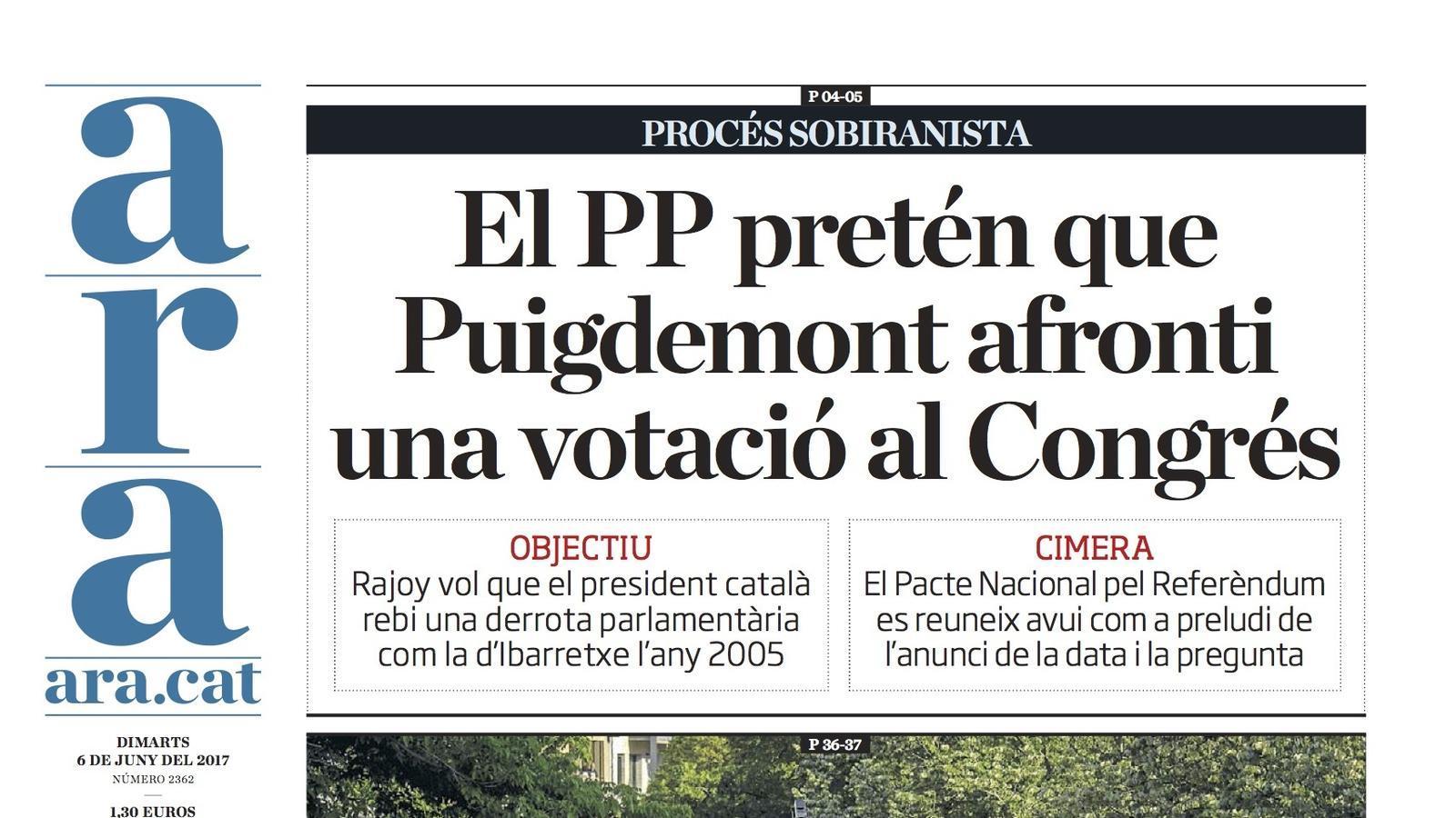 """""""El PP pretén que Puigdemont afronti una votació al Congrés"""", portada de l'ARA"""