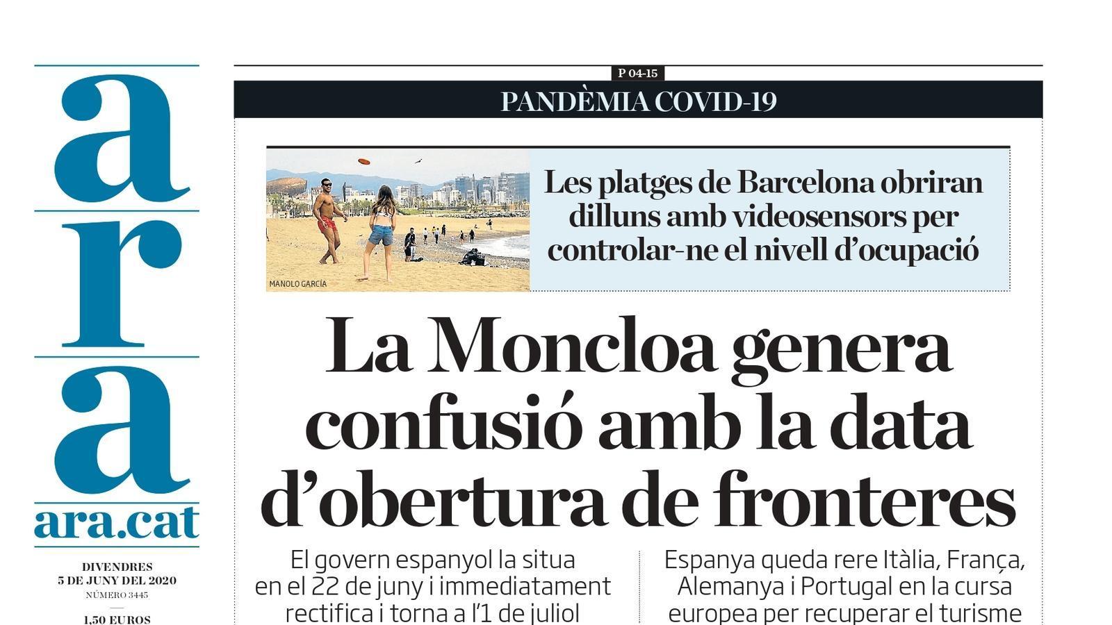"""""""La Moncloa genera confusió amb la data d'obertura de fronteres"""", portada de l'ARA"""