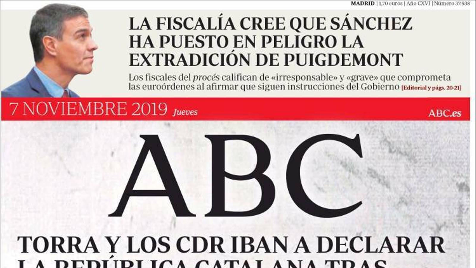 """""""Torra i els CDR anaven a declarar la República Catalana després de 'segrestar' el Parlament"""", portada de l''Abc'"""