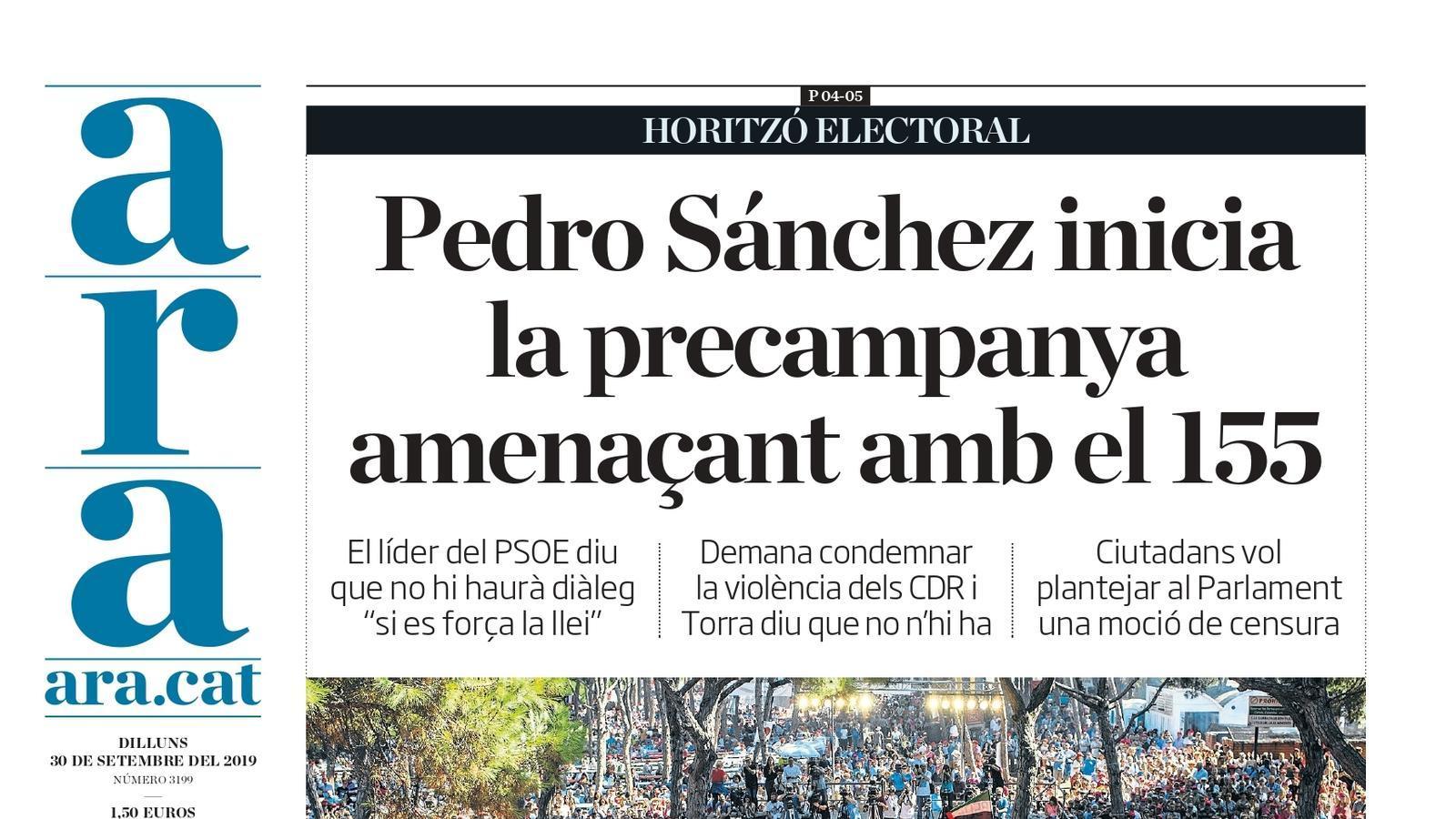"""""""Pedro Sánchez inicia la precampanya amenaçant amb el 115"""", portada de l'ARA"""