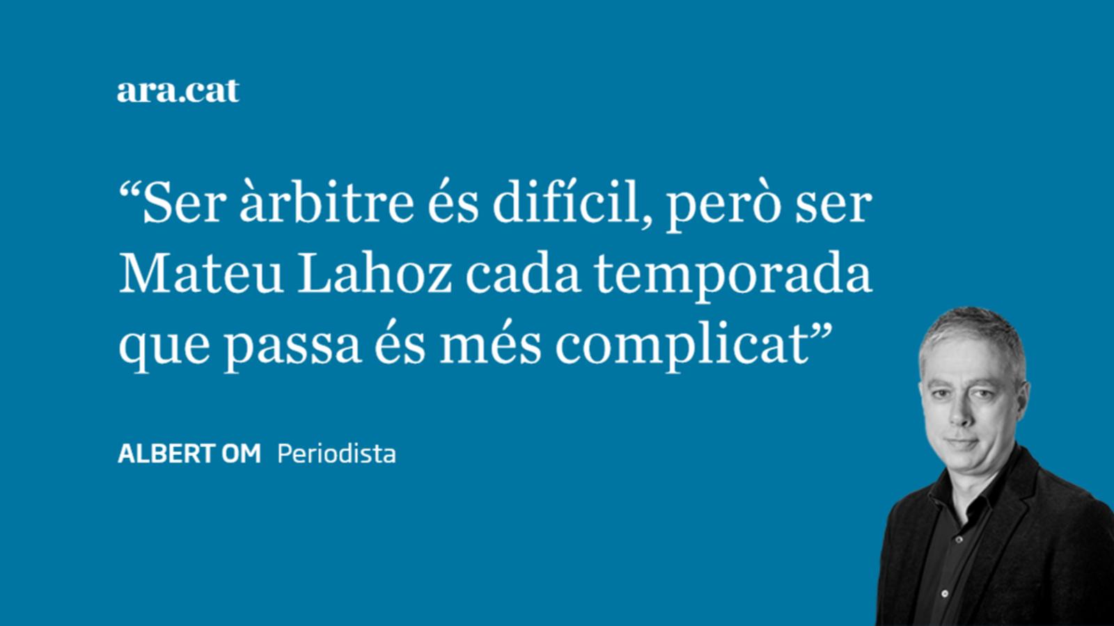 Carta a Mateu Lahoz: 'Àrbitre arbitrari'
