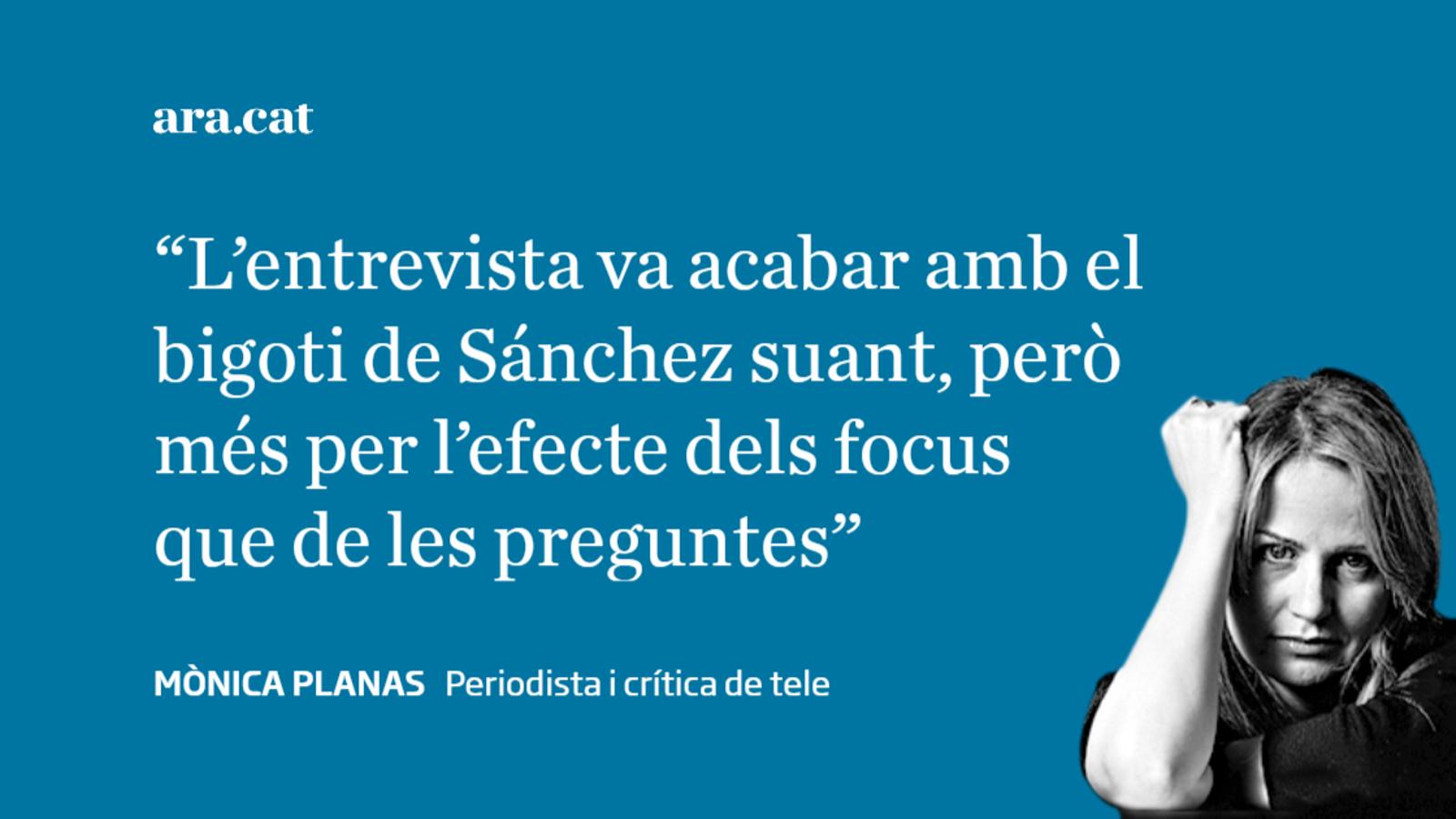 Ferreras amb Pedro Sánchez: simple tràmit