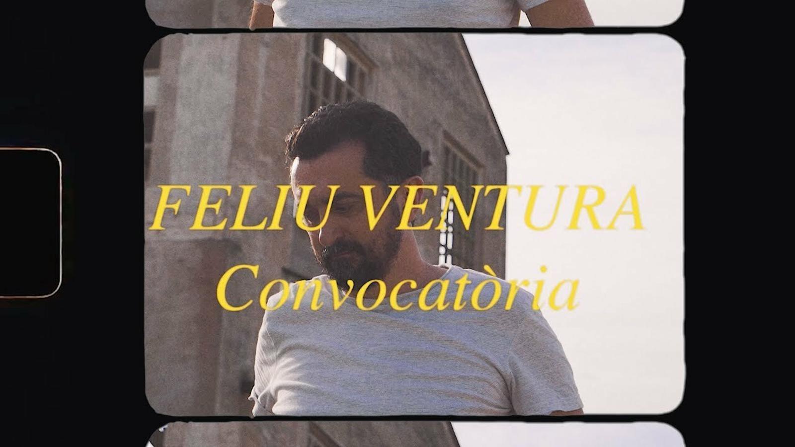 Feliu Ventura, 'Convocatòria'. Videoclip