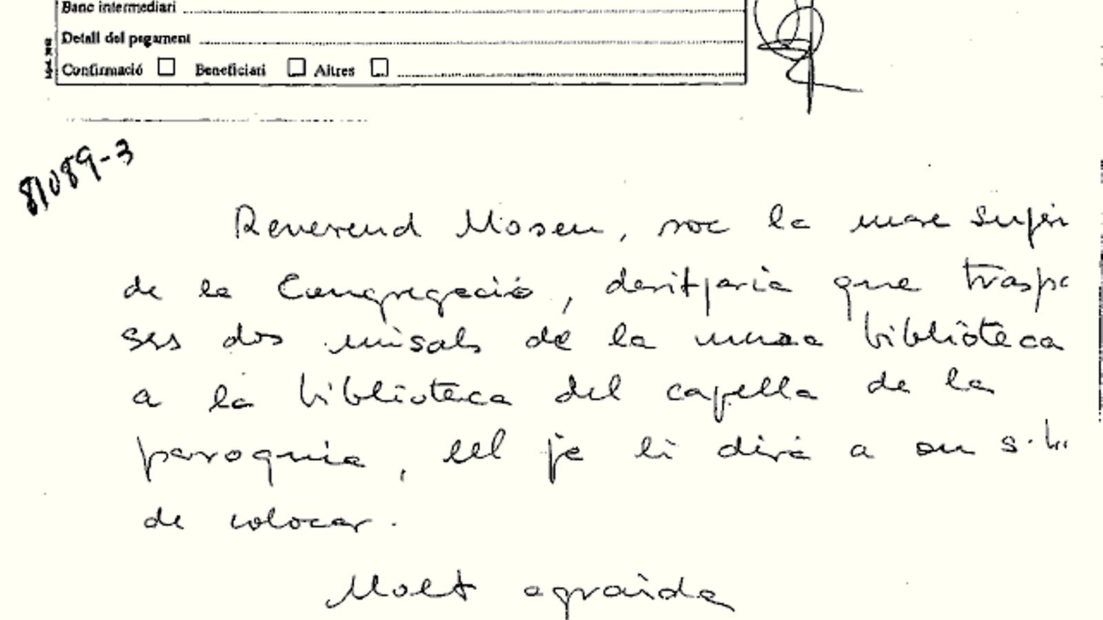 """""""Sóc la mare superiora, traspassi dos missals"""": el llenguatge en clau de Ferrusola per moure diners a Andorra"""