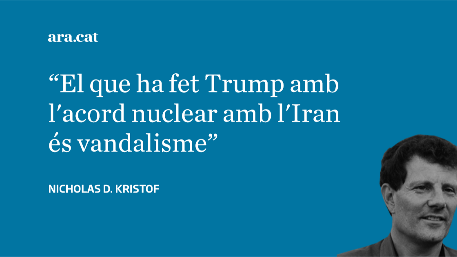 Trump destrossa l'acord amb l'Iran