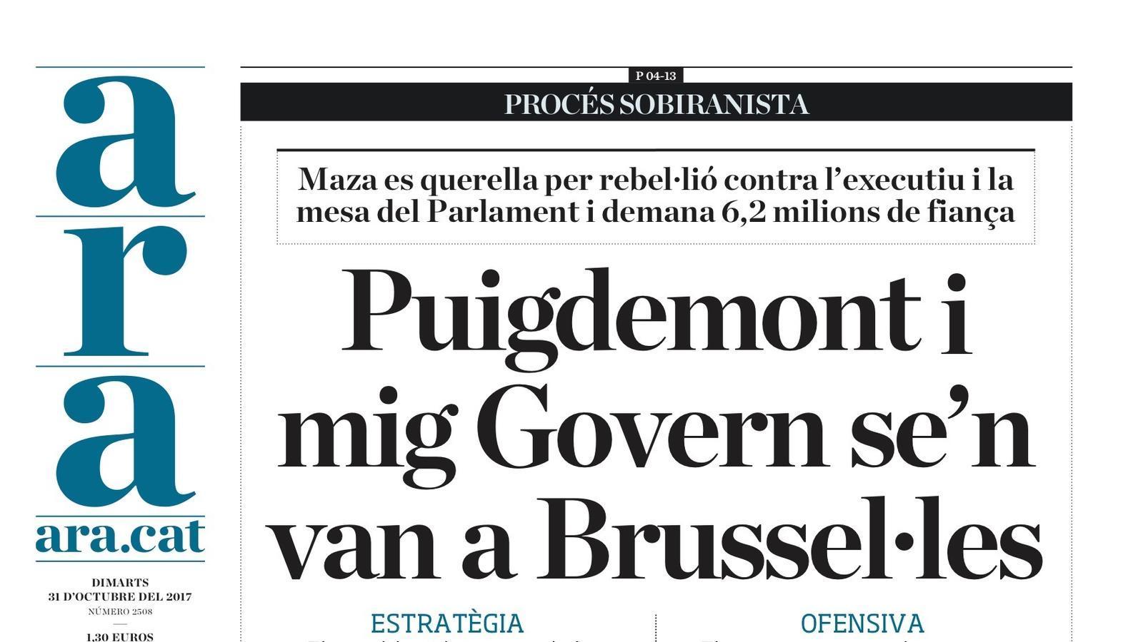"""""""Puigdemont i mig Govern se'n van a Brussel·les"""", la portada de l'ARA"""