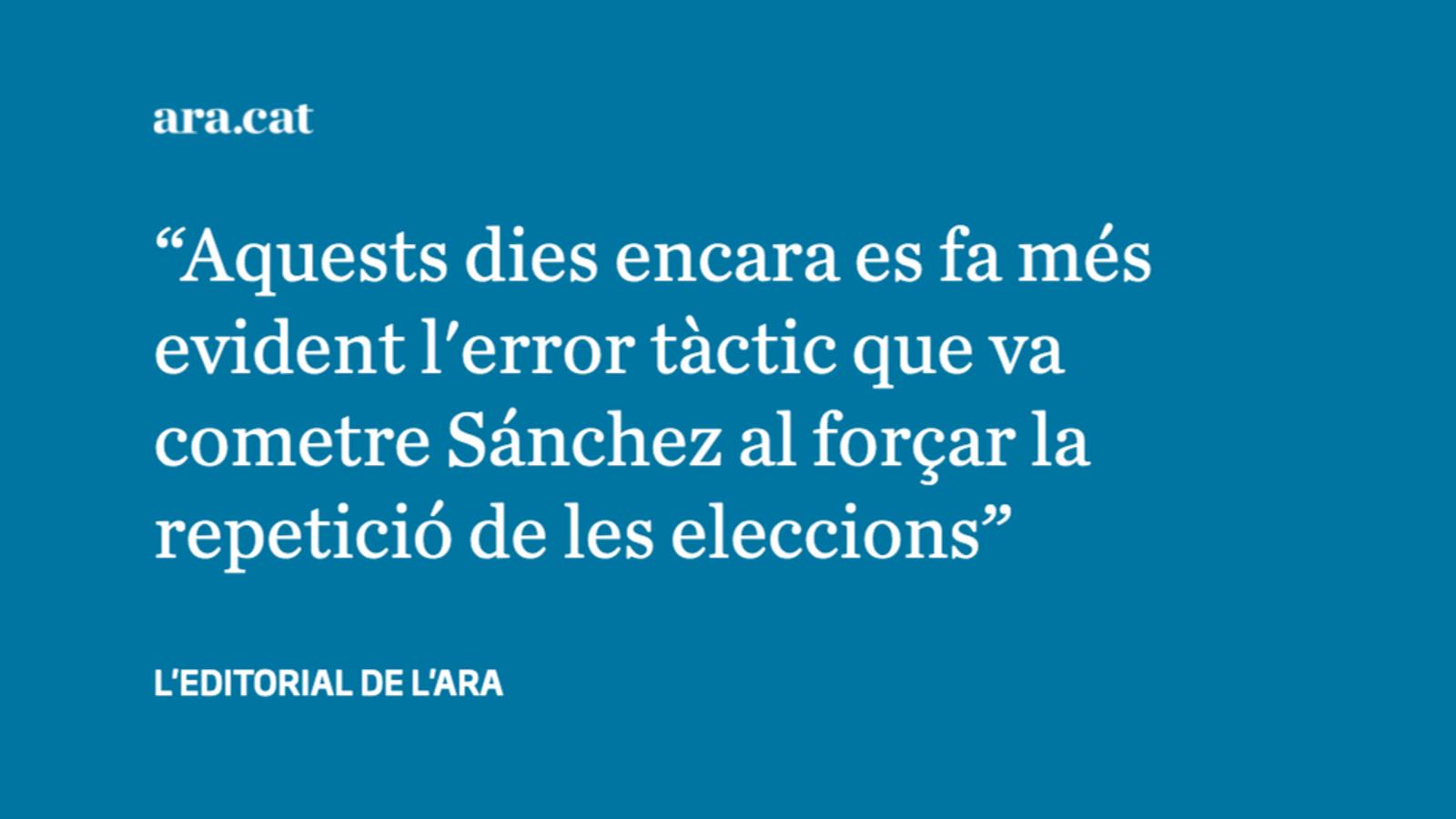 Sánchez ha de fer més passos si vol el suport dels independentistes
