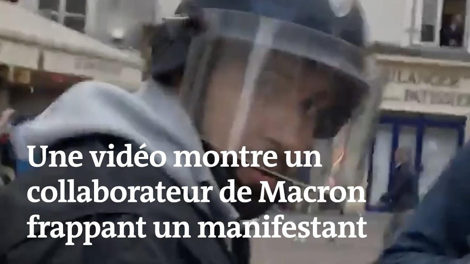 El vídeo que mostra com un col·laborador de Macron agredeix manifestants