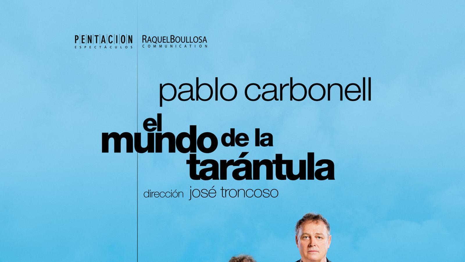 Pablo Carbonell du 'El mundo de la tarántula' al Principal de Maó