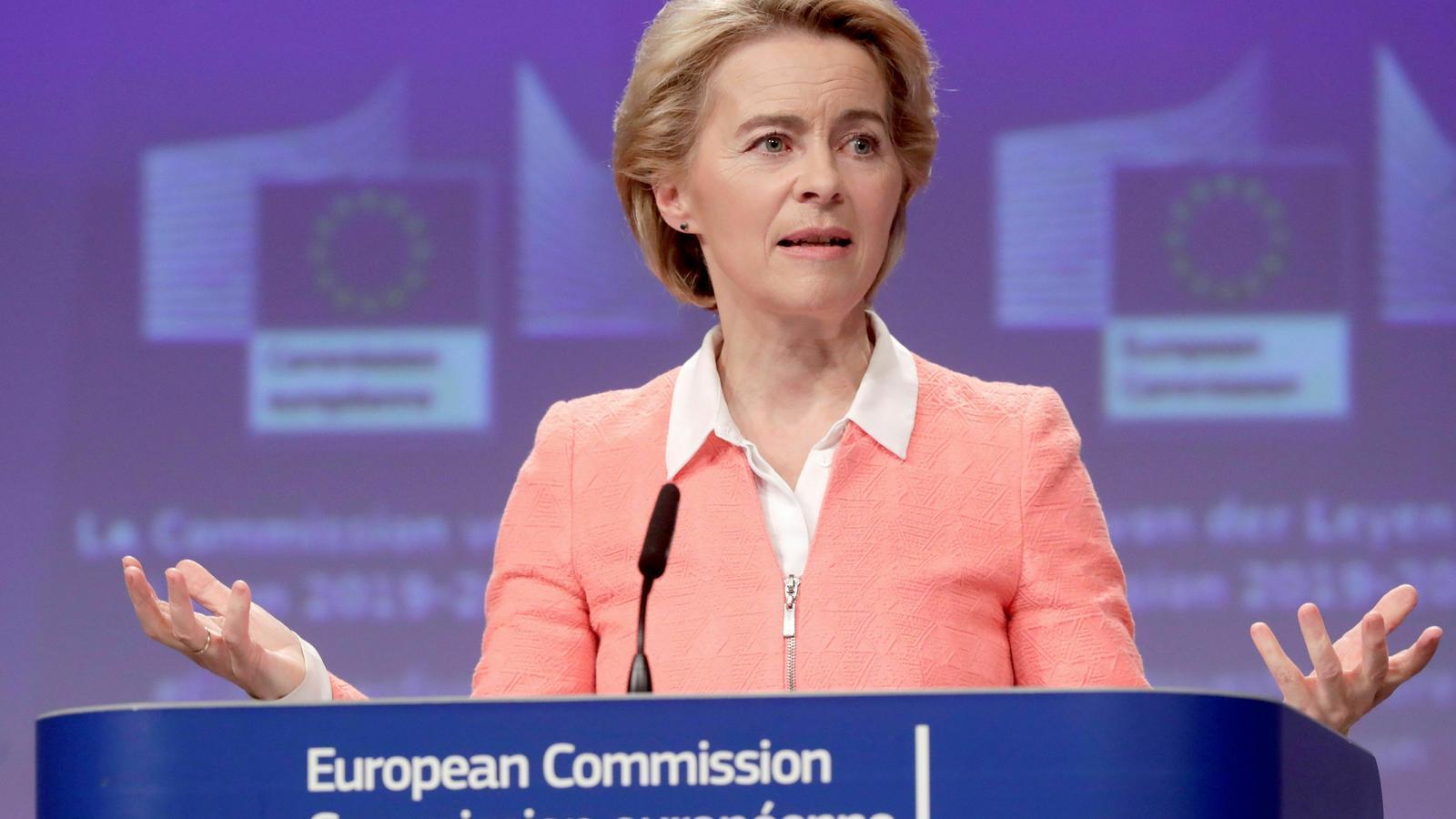 La futura presidenta de la Comissió Europea, Ursula Von der Leyen