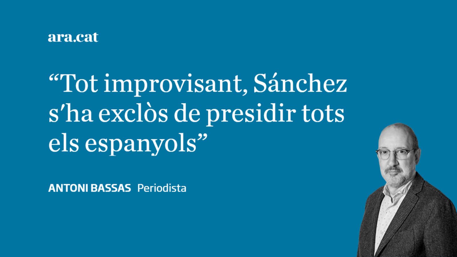 """Pedro Sánchez: """"Ells i nosaltres"""""""