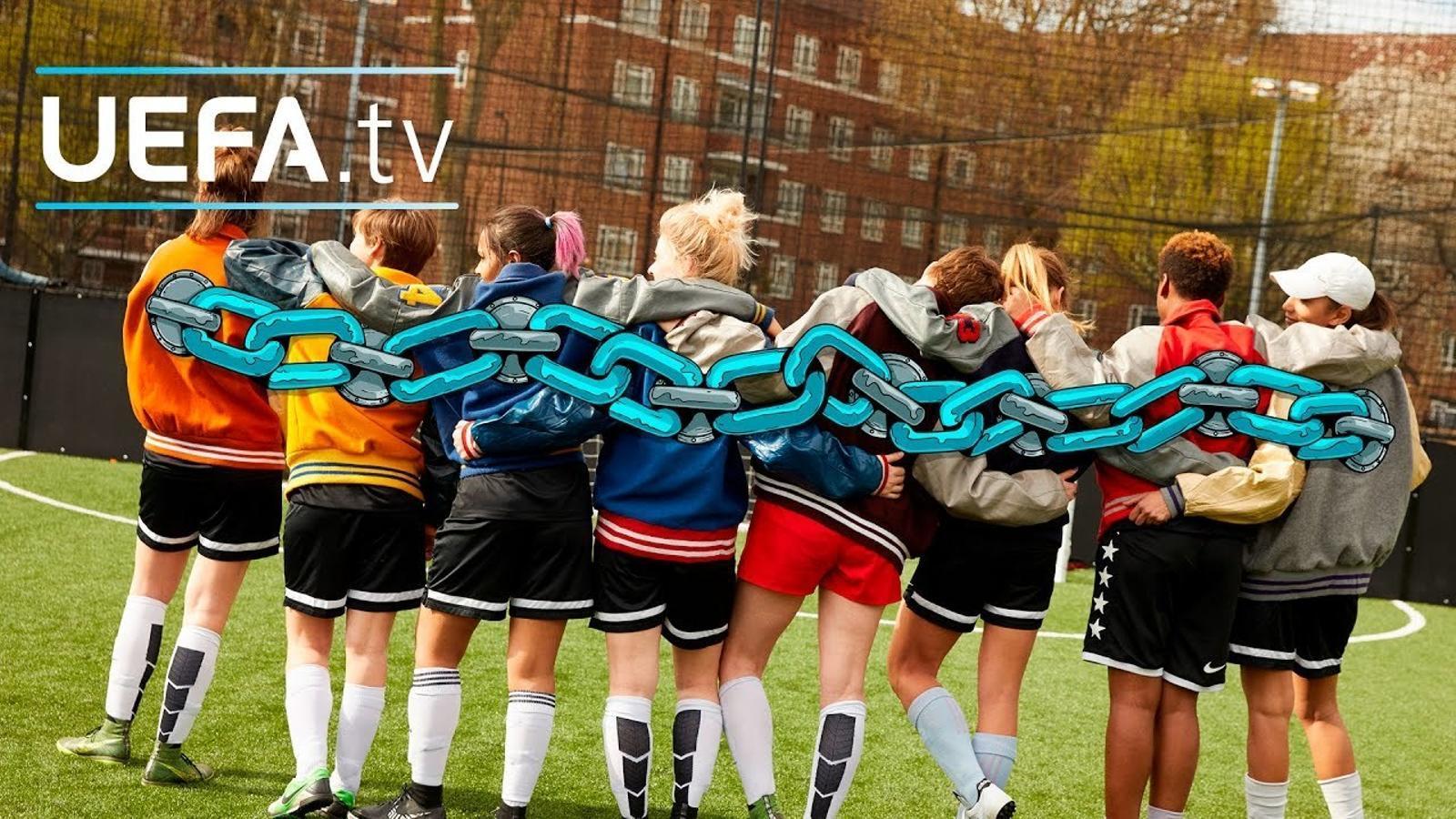 #WePlayStrong, la campanya de la UEFA