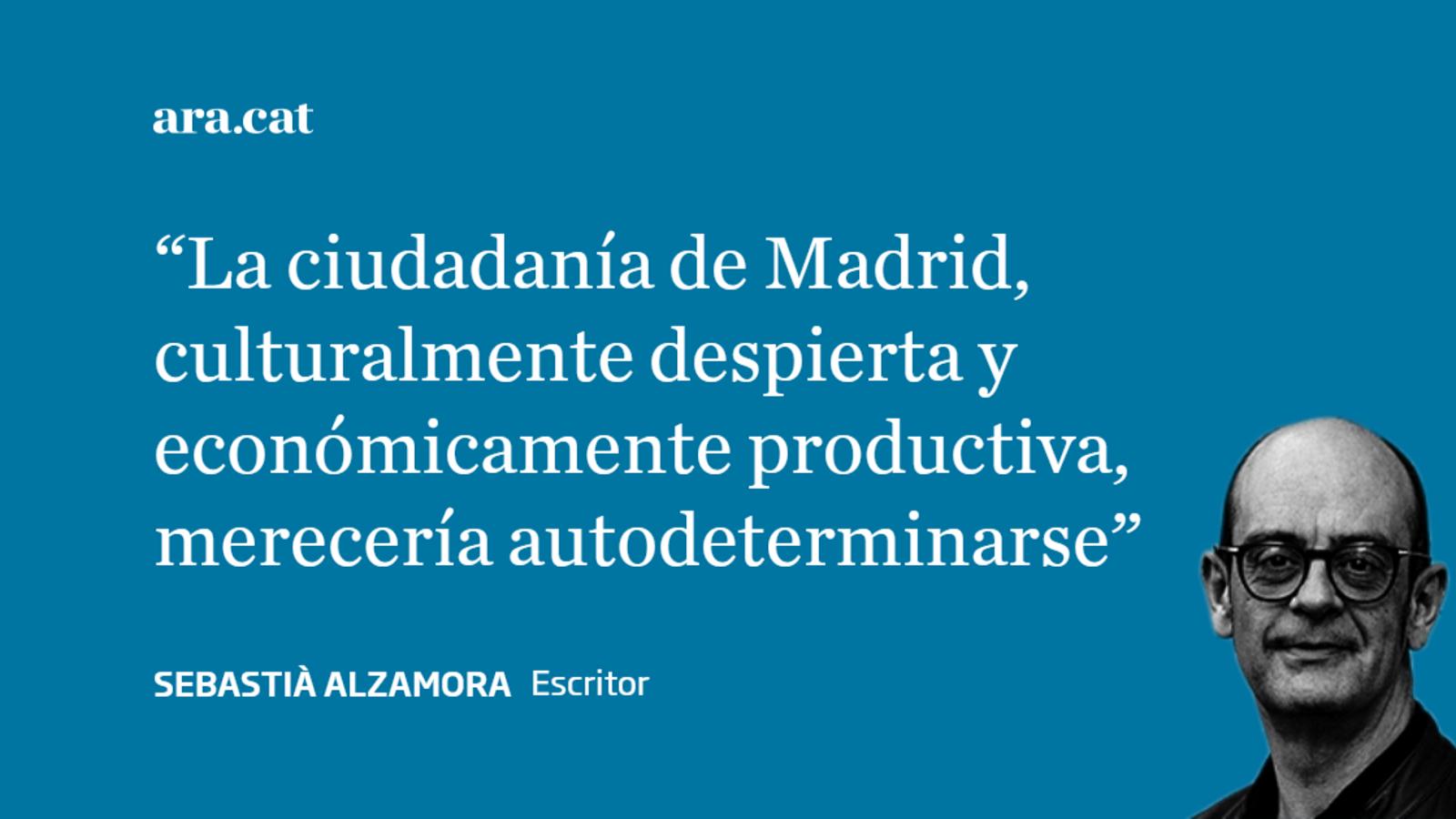 Madrid tiene derecho a la autodeterminación