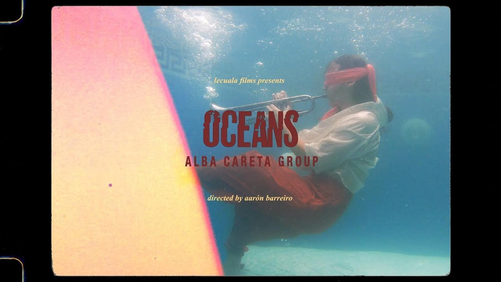 Alba Careta, 'Oceans', videoclip