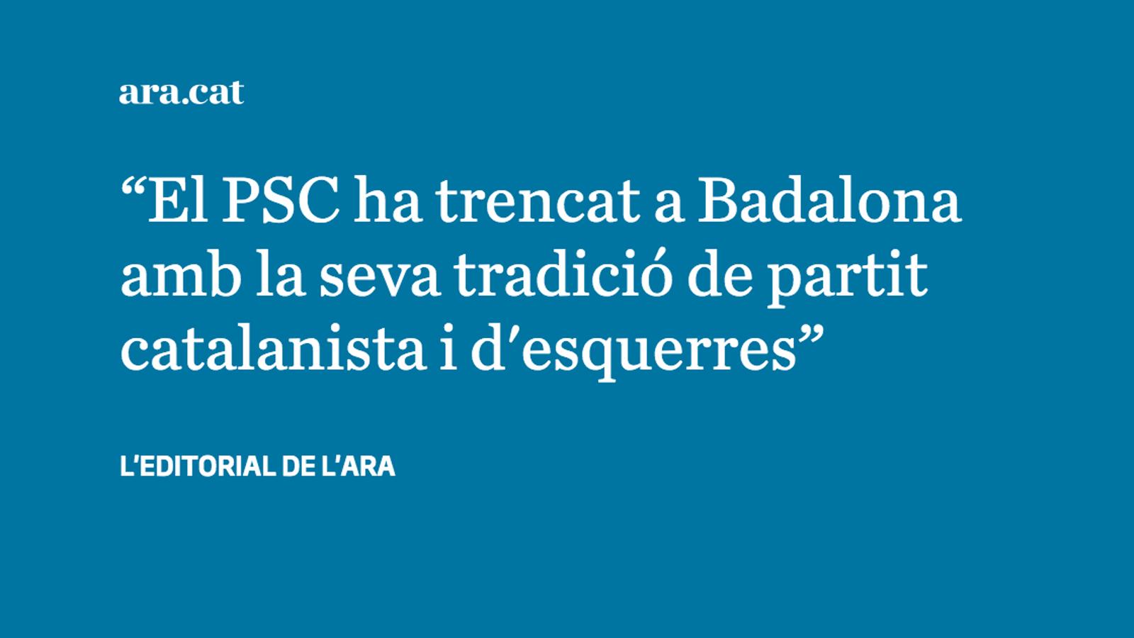 L'immens error del PSC a Badalona