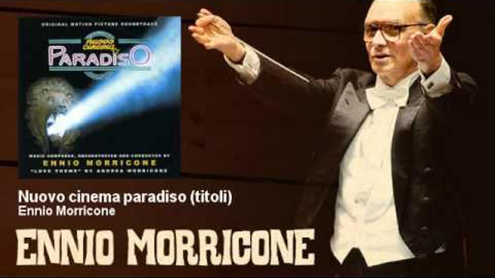 'Nuovo Cinema Paradiso', d'Ennio Morricone