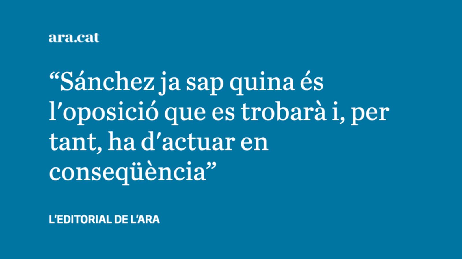 Sánchez sap que no pot comptar amb el PP
