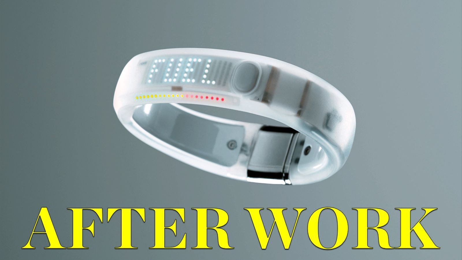 After Work: 'Wearables' per controlar-te a la feina