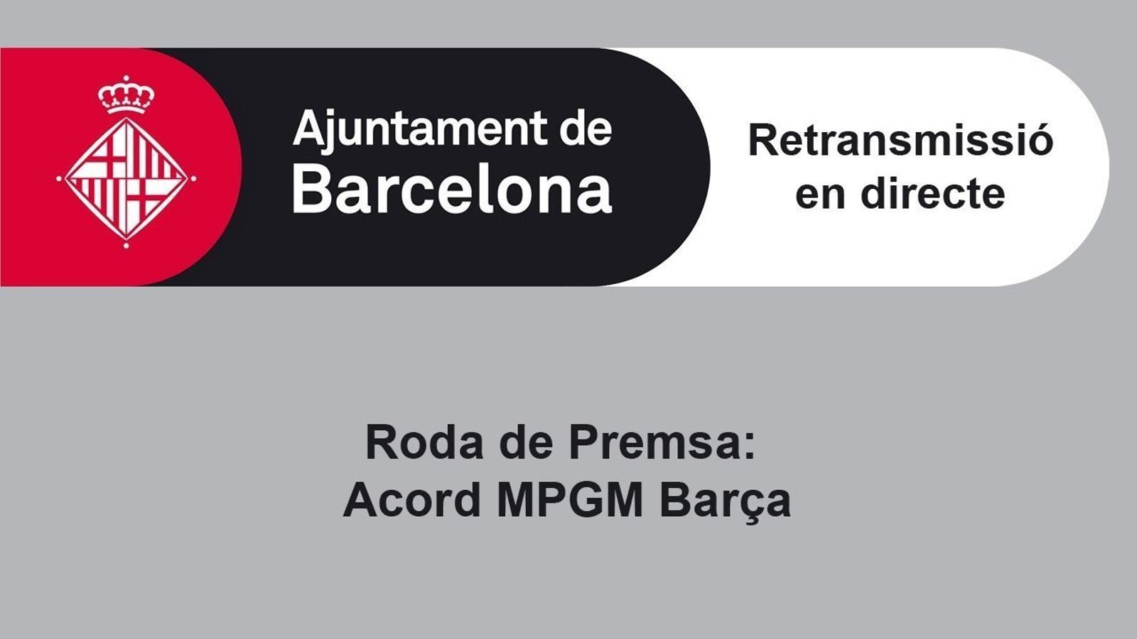 Roda de premsa presentació acord del Barça amb l'Ajuntament de Barcelona per l'Espai Barça