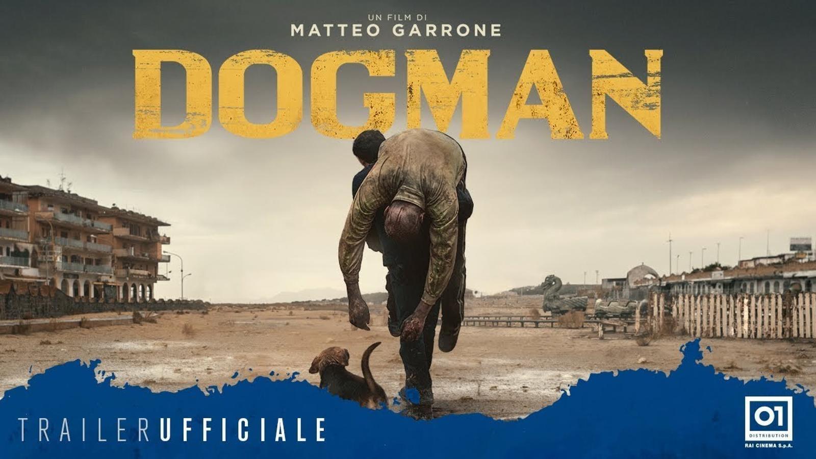 Tràiler de 'Dogman', de Matteo Garrone