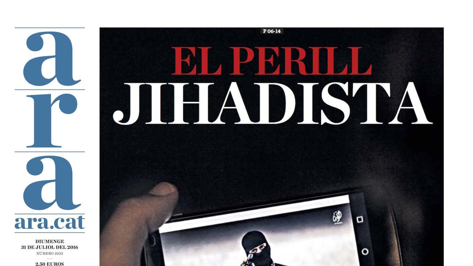 """""""El perill jihadista: Catalunya, focus de radicalització"""", a la portada de l'ARA d'aquest diumenge"""