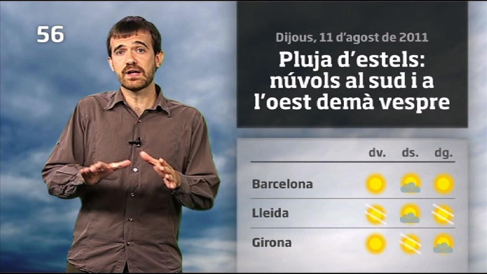 La méteo en 1 minut: més núvols a l'inici del cap de setmana (11/08/2011)