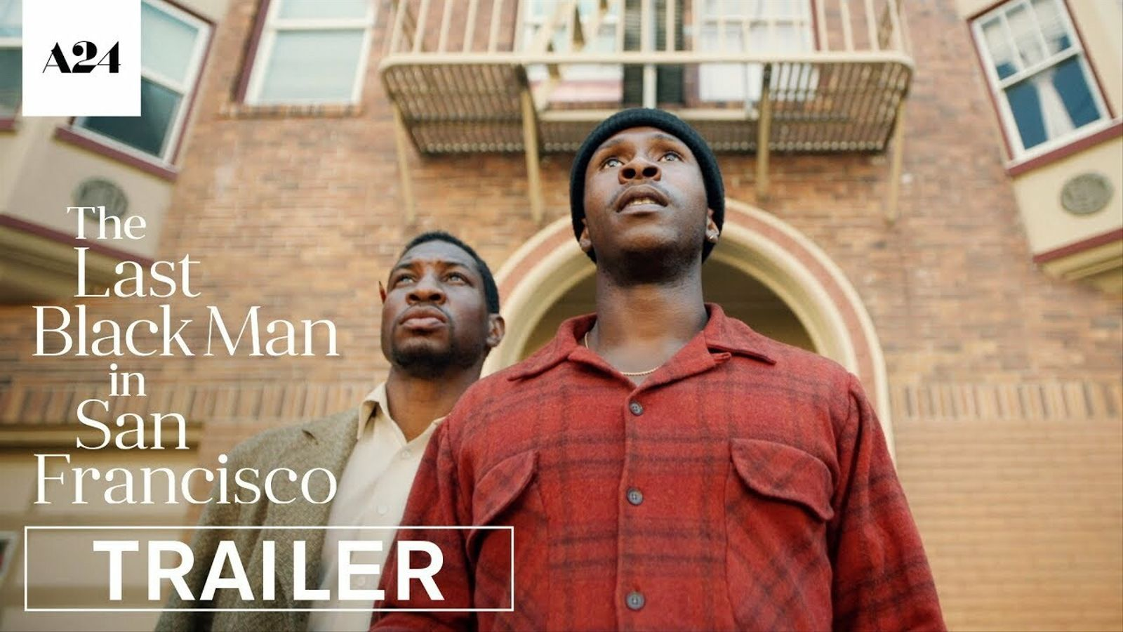 Tràiler de 'The last black man in San Francisco'