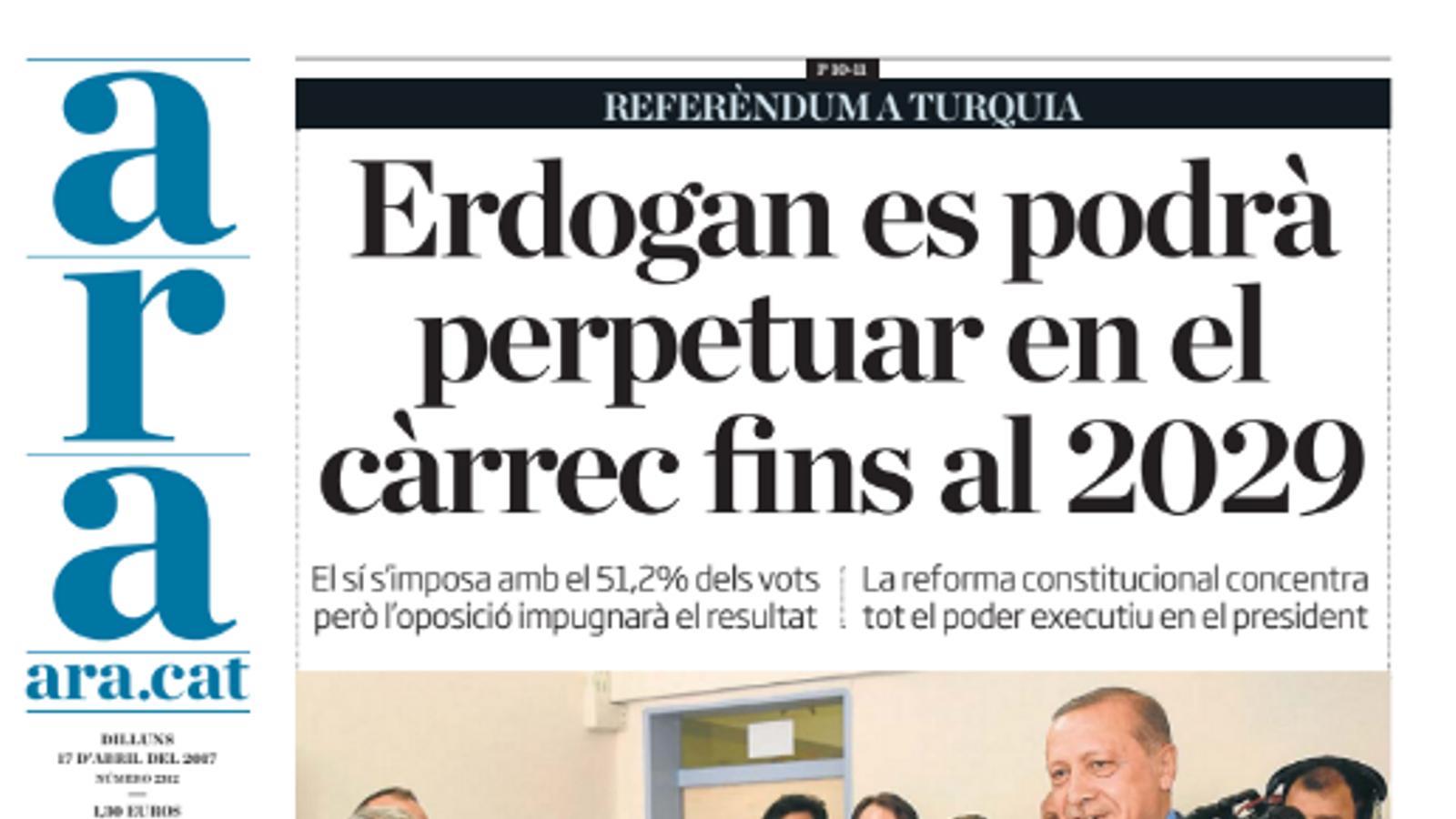"""""""Erdogan es podrà perpetuar en el càrrec fins el 2029"""", portada de l'ARA d'aquest dilluns"""