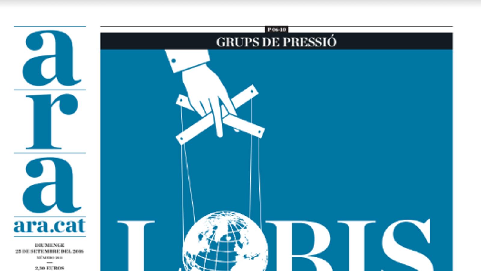"""""""Lobis: qui mou els fils?"""", a la portada de l'ARA d'aquest diumenge"""
