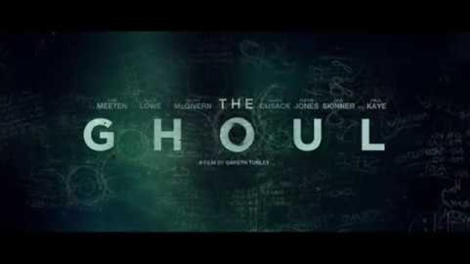 Tràiler de 'The ghoul'