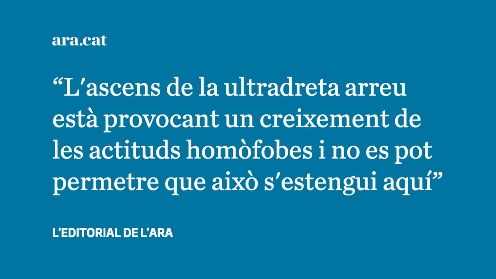 Els atacs contra el col·lectiu LGTBI no poden quedar impunes