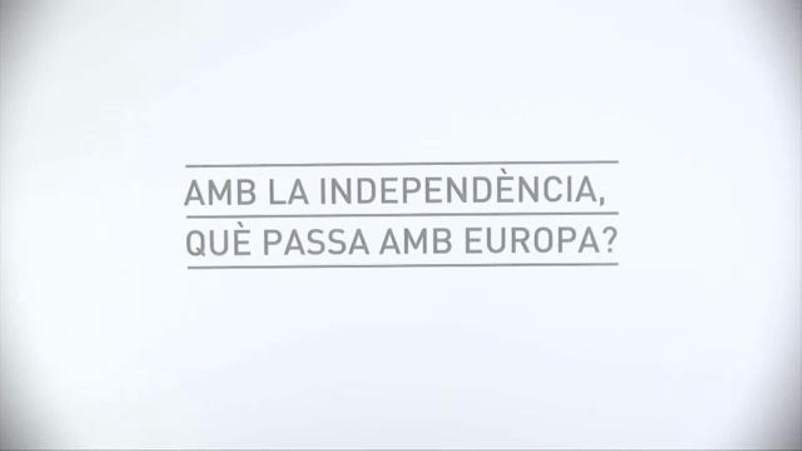De quina Europa quedaria fora, Catalunya?: vídeo de 'The Catalan Project' que avala la viabilitat d'un estat propi català