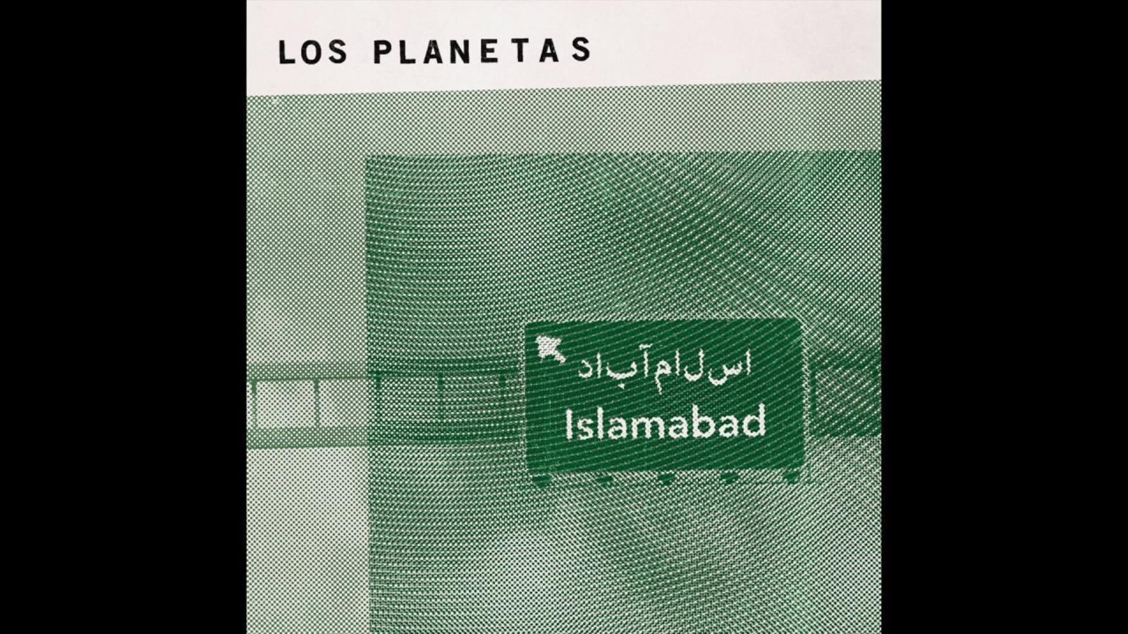 'Islamabad', single del nou àlbum de Los Planetas