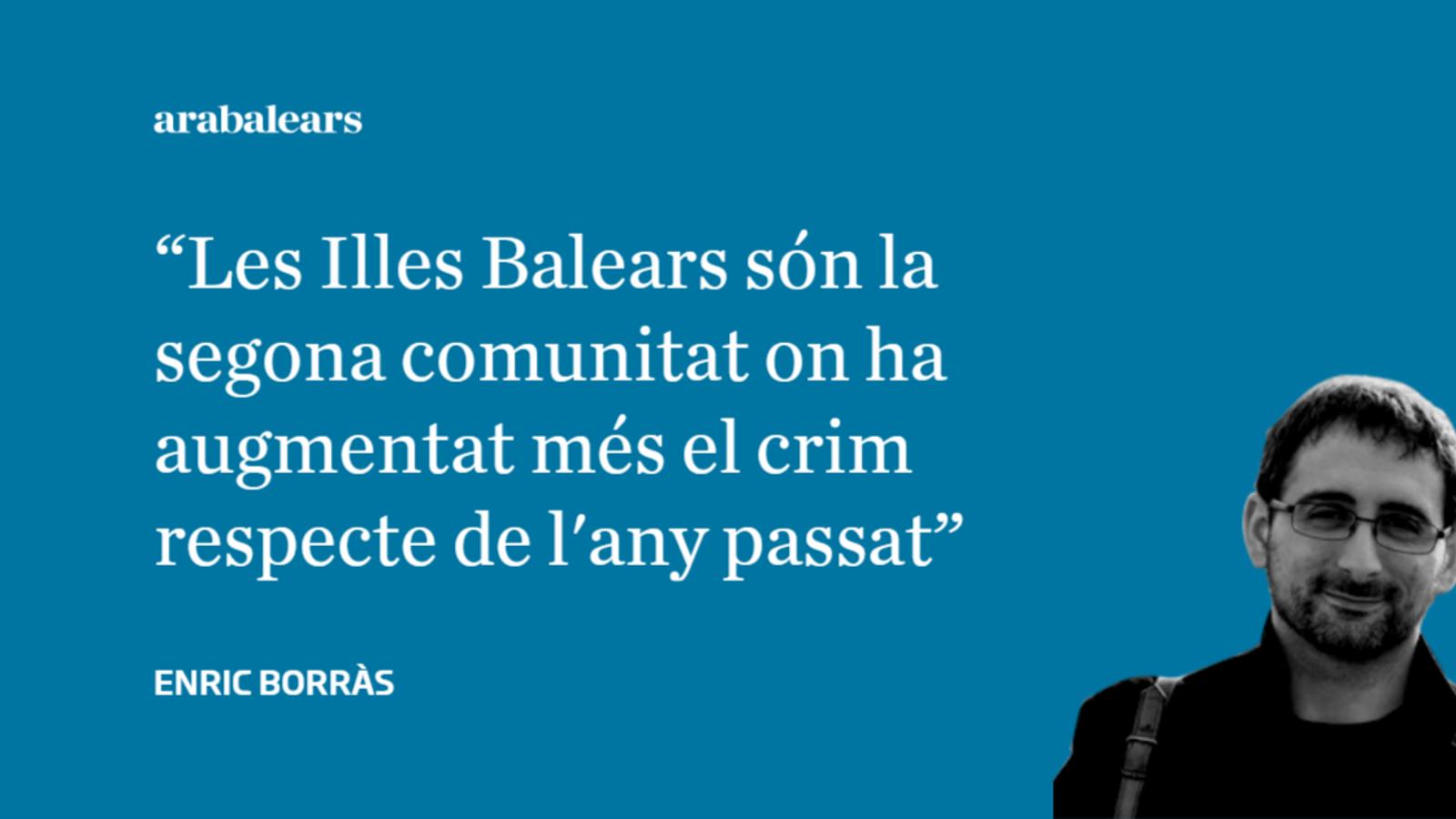 El govern espanyol ha d'explicar per què es dispara el crim a les Balears