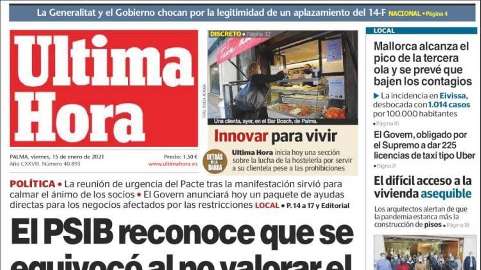 """""""El PSIB reconeix que es va equivocar en no valorar el gran descontentament social"""", portada d''Última Hora'"""