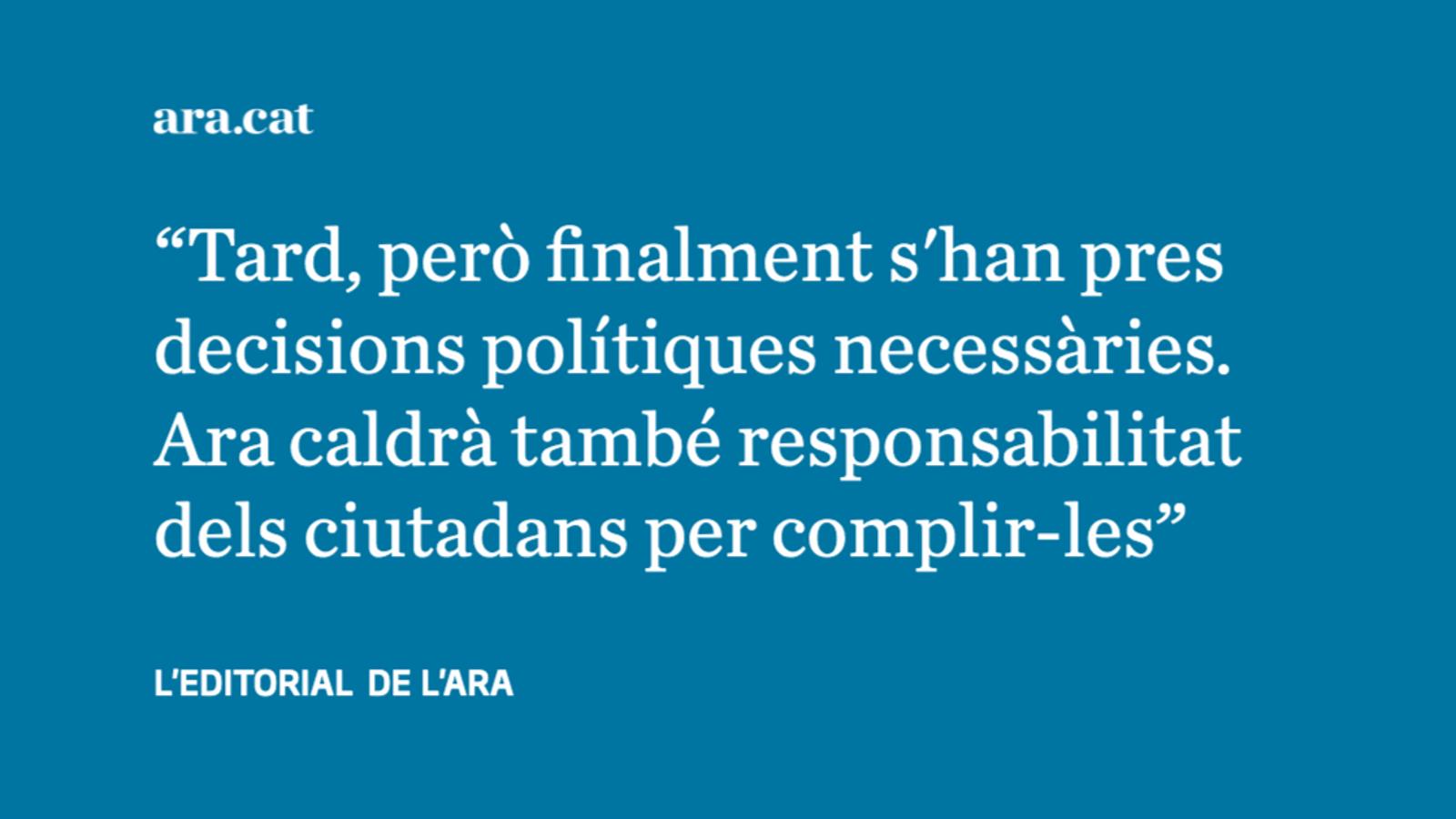 L'hora de la responsabilitat política i ciutadana