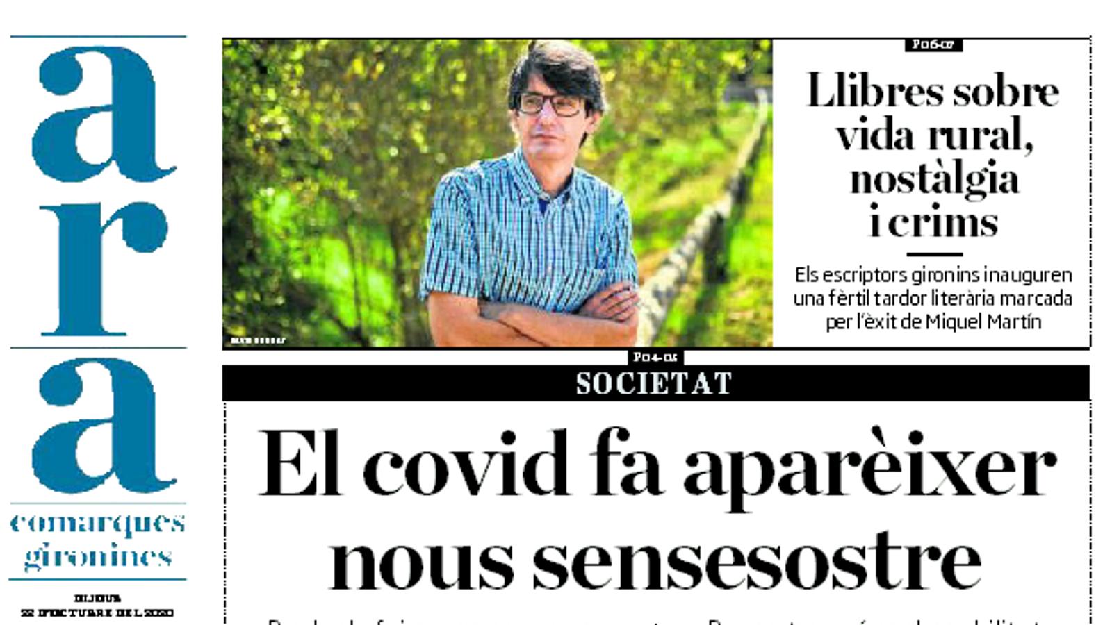 'ARA comarques gironines': El covid fa aparèixer nous sensesostre