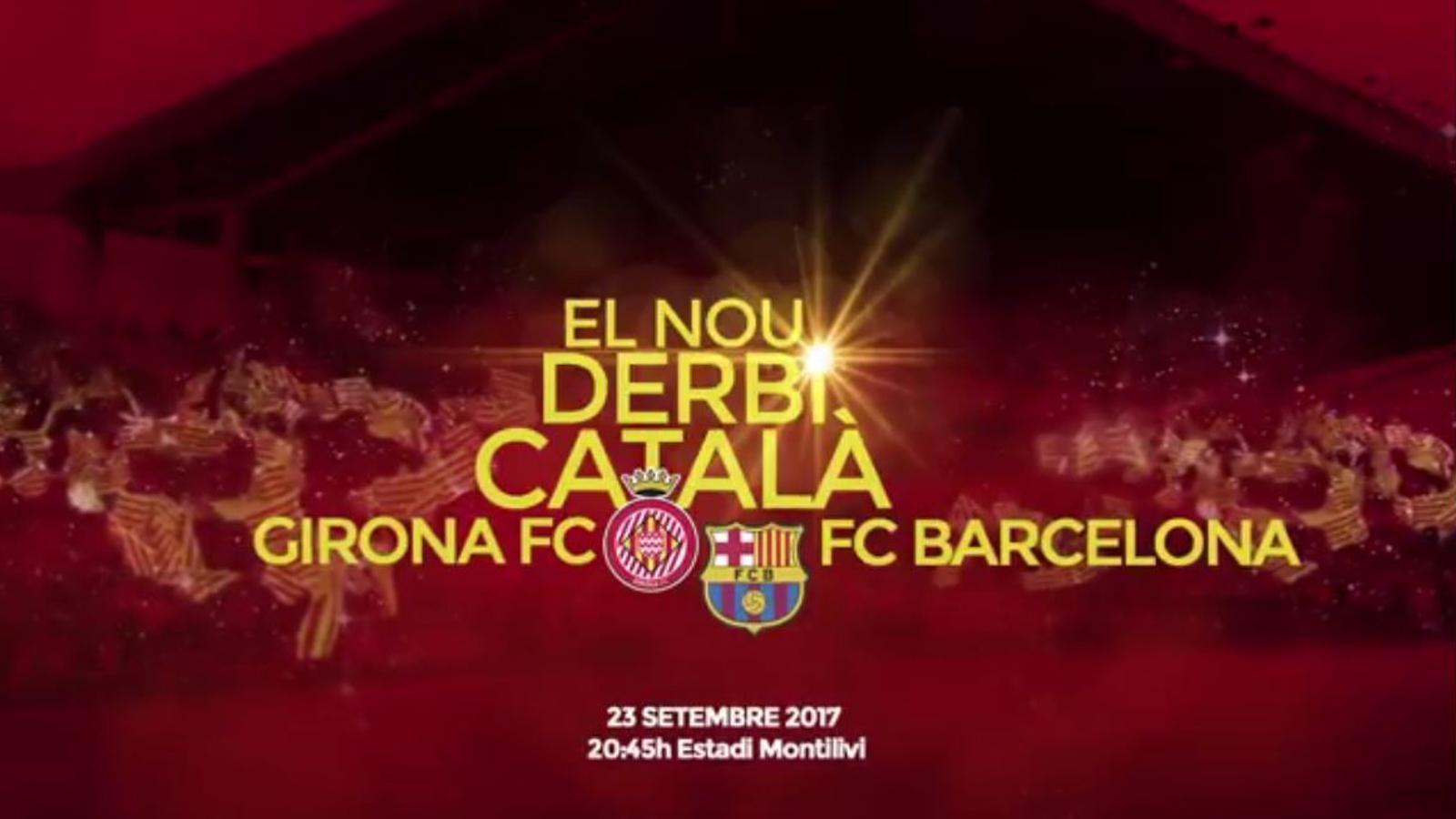 """""""El nou derbi català"""": el Girona promociona el partit de dissabte contra el Barça"""