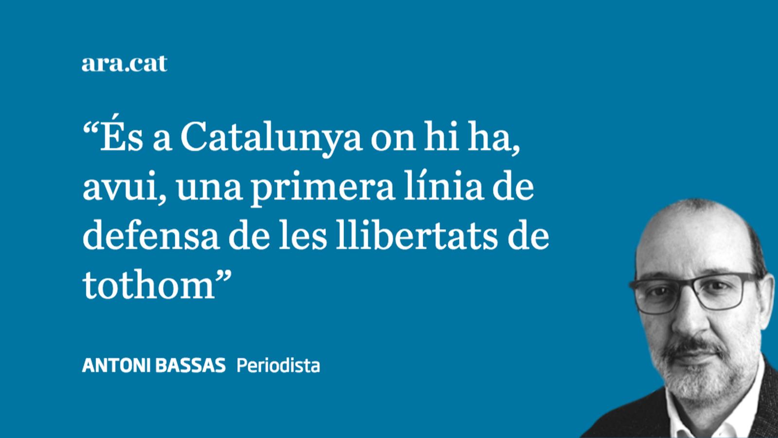 La defensa catalana de les llibertats de tothom