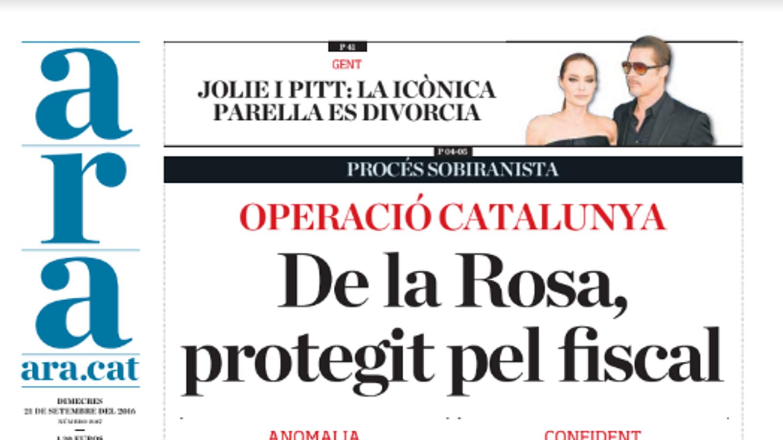 """""""Operació Catalunya: De la Rosa, protegit pel fiscal"""", portada de l'ARA d'aquest dimecres"""