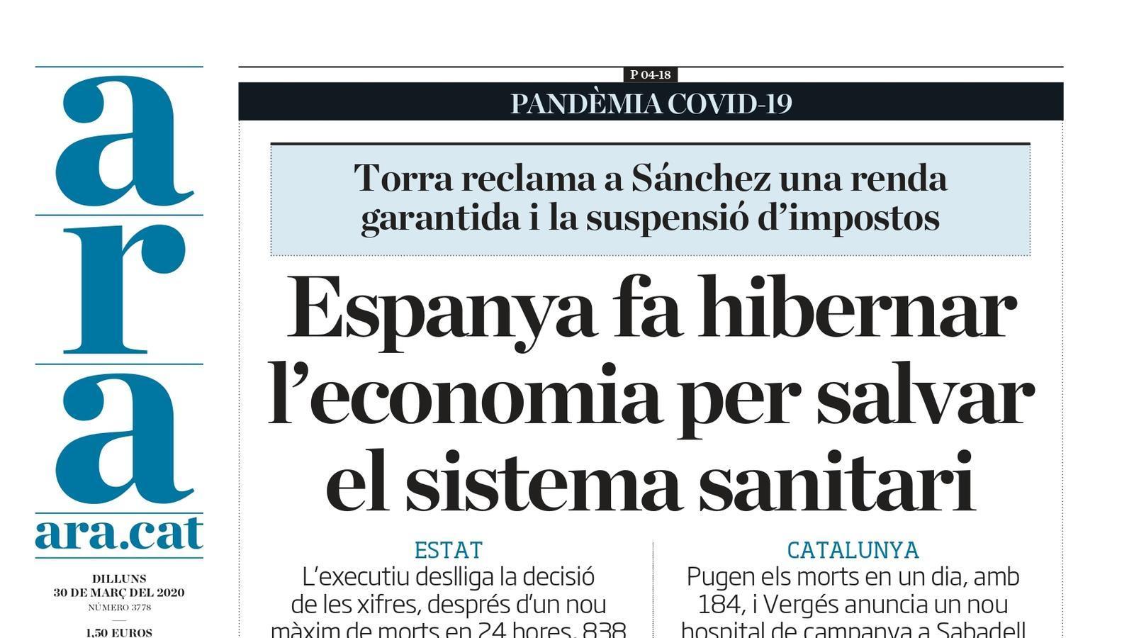 """""""Espanya fa hibernar l'economia per salvar el sistema sanitari"""", la portada de l'ARA"""