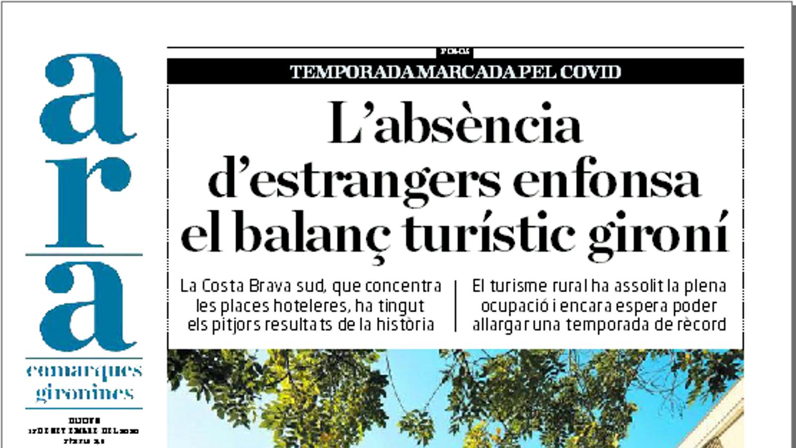 'ARA comarques gironines': L'absència d'estrangers enfonsa el balanç turístic gironí