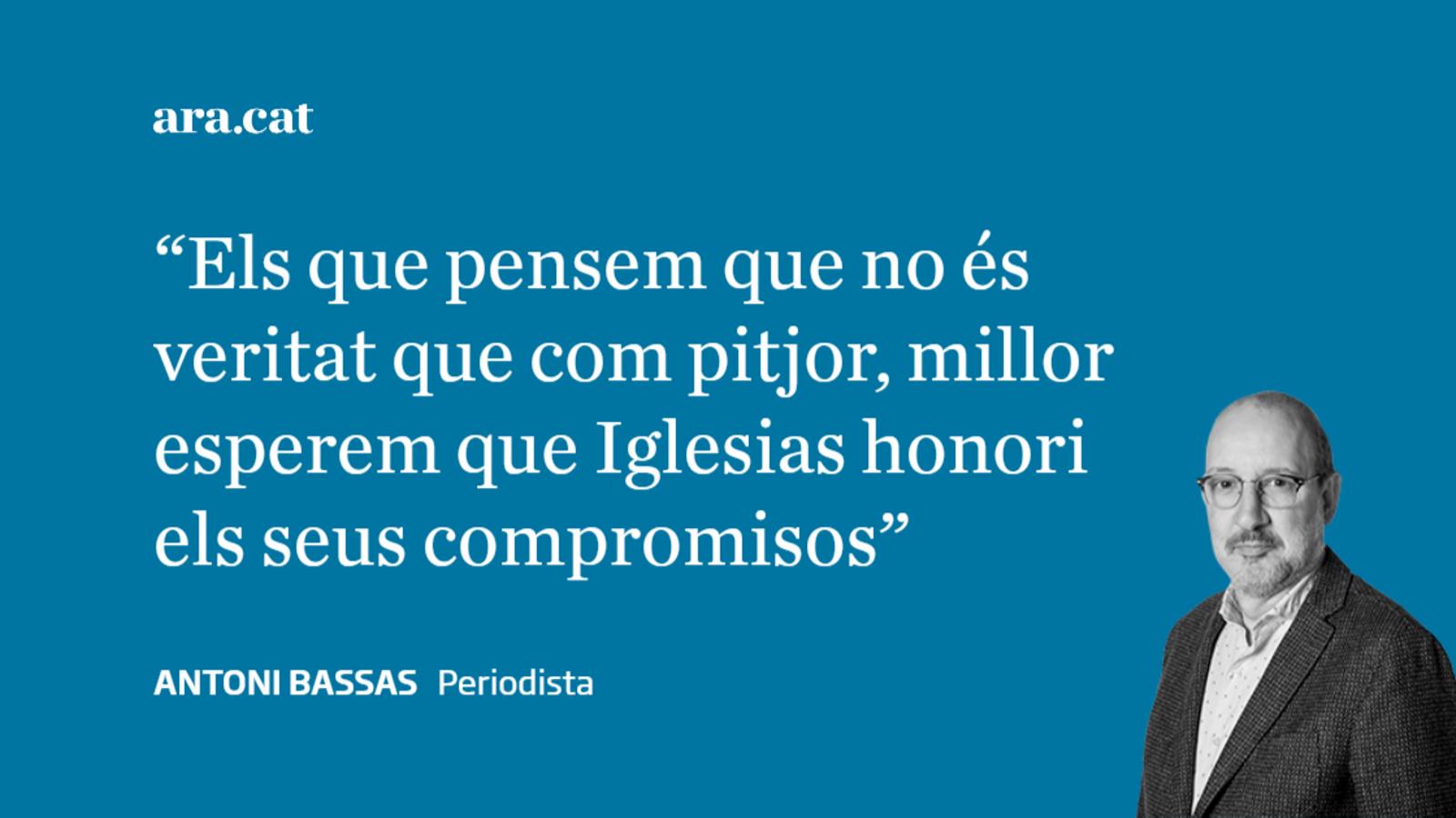 Iglesias, recorda les teves paraules sobre Catalunya