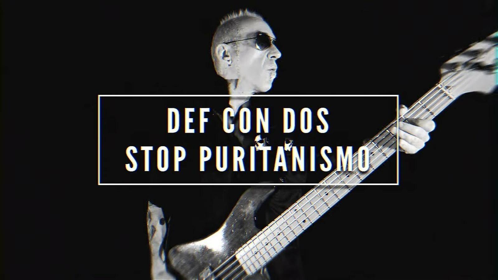 'Stop puritanismo', de Def Con Dos